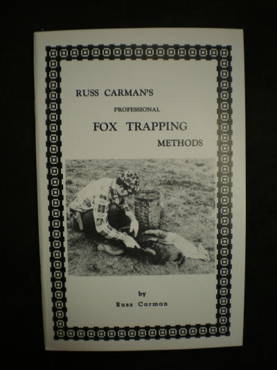 Russ Carman's Professional Fox Trapping Methods #0258